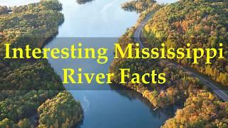 Interesting Mississippi River Facts