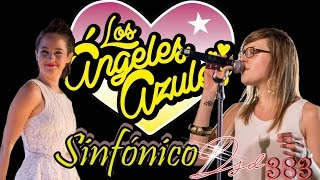 LOS ÁNGELES AZULES SINFÓNICO (Mix Dsd 383 MG 2016)