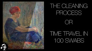 The Cleaning Process or Time Travel in 100 swabs