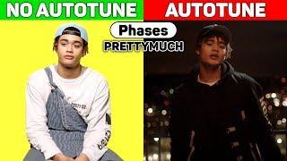 PRETTYMUCH - Phases. AUTOTUNE vs NO AUTOTUNE.