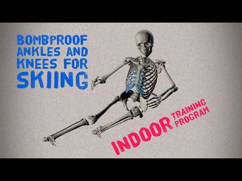 Bombproof Ankles and knees for skiing - Dryland training program Preview