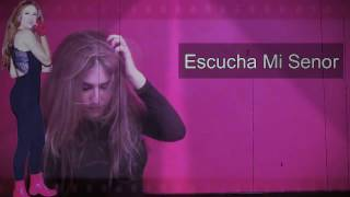 Escucha Mi - Dona Maria - Listen To Me - Lyric video