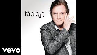 Fábio Jr. - Chega (Áudio Oficial)