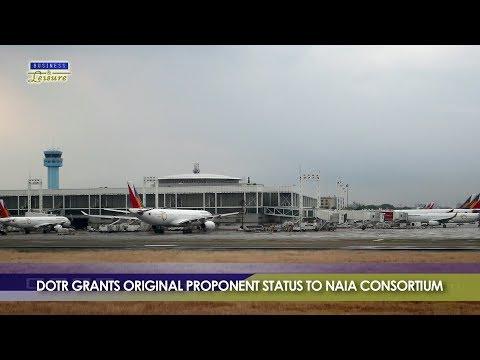 Bizwatch: DOTr Grants Original Proponent Status to NAIA Consortium