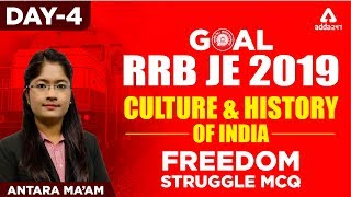 RRB JE 2019 CBT 1 | Culture and History of India | Freedom Struggle MCQ DAY 4 | RAILWAYS JE 2019