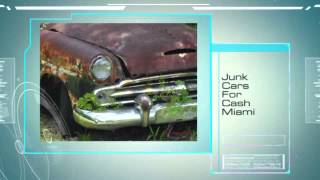 Best Junk Cars Miami Florida Company
