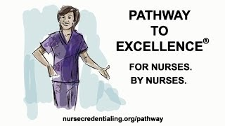 Introduce Your Nursing Team to Pathway to Excellence