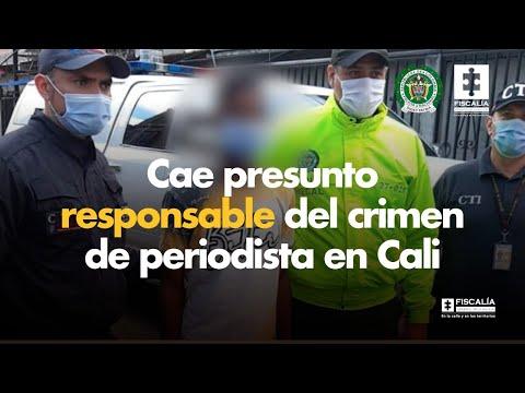 Fiscal Francisco Barbosa: Cae presunto responsable del crimen de periodista en Cali