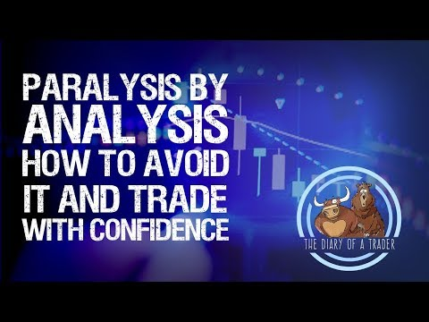 Paralysis by Analysis — A Common Problem for New Traders