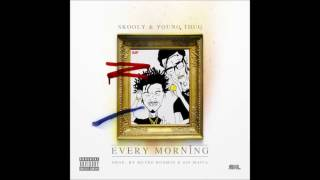 "Young Thug - ""Every Morning"" ft. Skooly (prod. by Metro Boomin & TM88)"