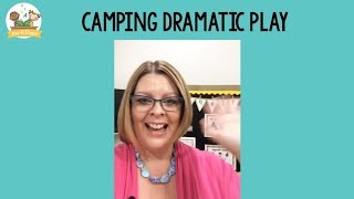 Dramatic Play Camping Tour For Preschool
