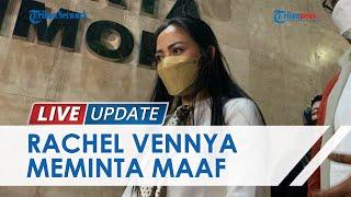 Rachel Vennya Minta Maaf Wakili Kekasih dan Manajer karena Kabur Karantina, Akui Siap Tanggungjawab