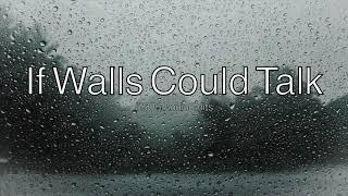 If Walls Could Talk - 5 Seconds Of Summer (Rain/Next Door Edit)