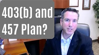 403(b) and 457 Plans - How They Work Together