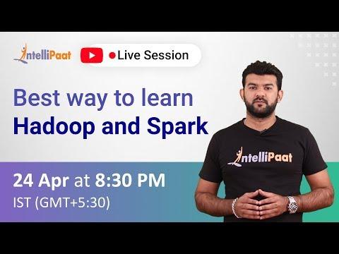 What is Hadoop | Best Way to Learn Hadoop and Spark | Intellipaat ...