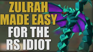 Zulrah Made Simple For The RuneScape Idiot