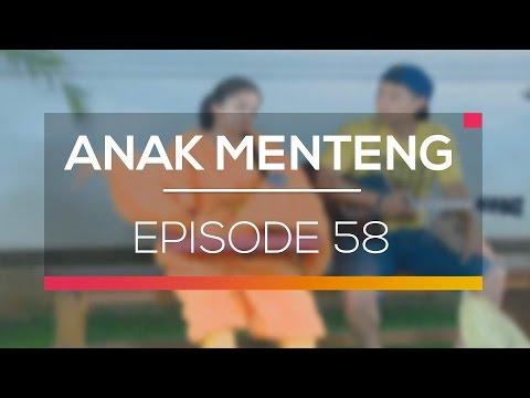 Anak Menteng - Episode 58