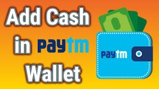 How to add cash in paytm wallet - 2018