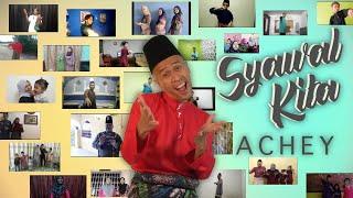 🔴 ACHEY - Syawal Kita (Official Music Video)