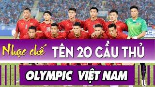nhạc chế asiad 2018 tên 20 cầu thủ u23 việt nam olympic việt nam cố lên