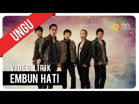 UNGU - Embun Hati | Video Lirik