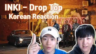 INKI   Drop Top (Korean Reaction) 러시아아이돌