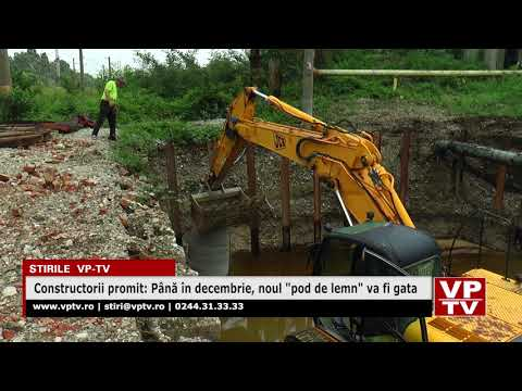 """Constructorii promit: Până în decembrie, noul """"pod de lemn"""" va fi gata"""