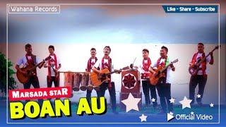 Marsada Star - Boan Au (Official Music Video)