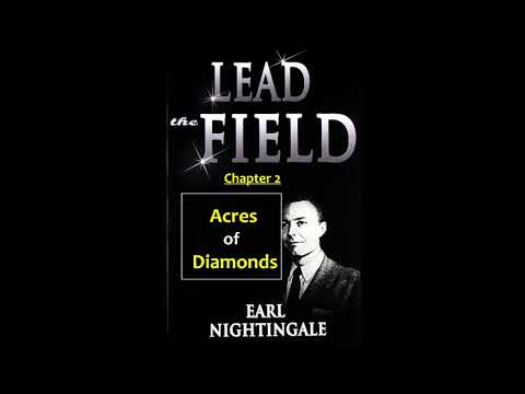 Lead the Field Earl nightingale Chapter 2 ' Acres of Diamonds