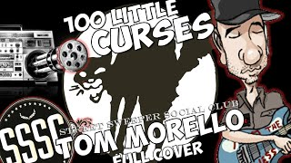 """""""100 little curses """"Tom Morello and Boots Riley are Street Sweeper Social Club. full cover"""