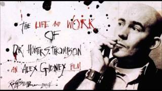 Hunter S Thompson and Ralph Steadman - Weird and twisted nights.