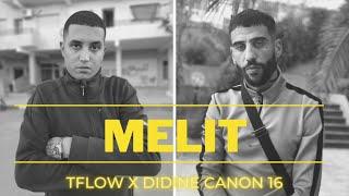 Didine Canon 16 X Tflow - Melit (Beat by Enywayz) تحميل MP3