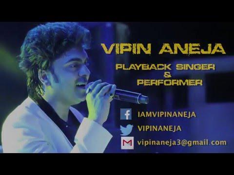 Vipin Aneja's Brand New Showreel 2016