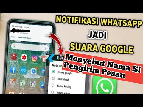 merubah nada pesan whatsapp menjadi menyebutkan nama pengirim pesan