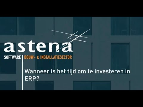 Video: Wanneer is het tijd om te investeren in ERP?