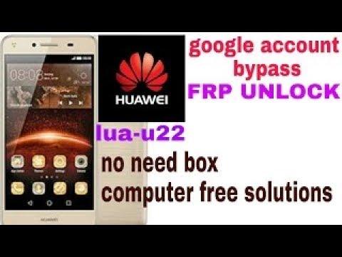 Huawei LUA-U22 Remove Frp easy new methods - Mobile Solution