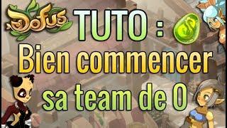 [ DOFUS ] COMMENT BIEN DÉBUTER SA TEAM DE 0 SUR DOFUS ? COMPOCHEMINZONE !