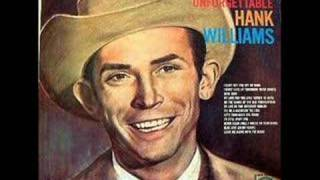 I CAN'T GET YOU OFF OF MY MIND by HANK WILLIAMS