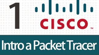 Tutorial Packet Tracer - 1 - Introduccion a Cisco PacketTracer.