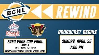 BCHL Rewind: Prince George Spruce Kings vs Vernon Vipers – April 17, 2019