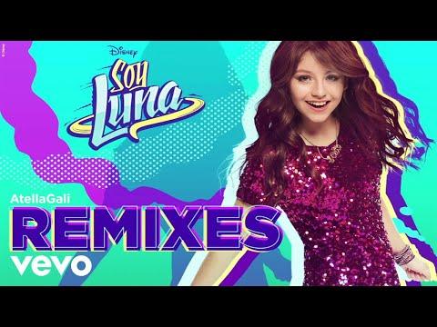 Elenco de Soy Luna - Alzo Mi Bandera (AtellaGali Remix/Audio Only)