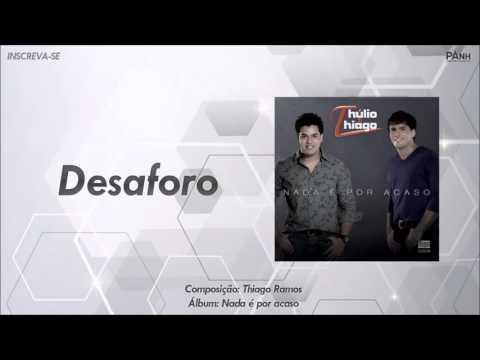 Desaforo - Thulio e Thiago
