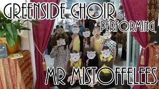 Mr Mistoffelees (Andrew Lloyd-Webber) Cover | Greenside Choir