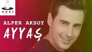 Alper Aksoy / Ayyaş