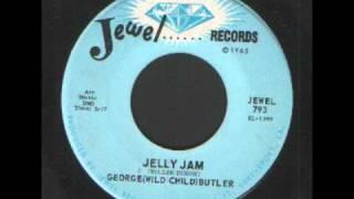 George (Wild Child) Butler - Jelly Jam - RB.wmv
