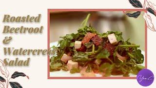 ROASTED BEETROOT & WATERCRESS SALAD ✨ EAT WELL #43
