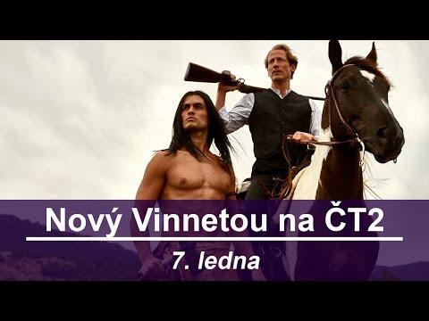 Nový Vinetou na ČT2 (7. ledna)