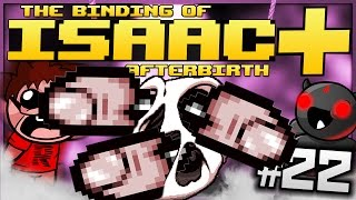 The Binding of Isaac: Afterbirth+: TAKE MY FINGERS! (Episode 22)