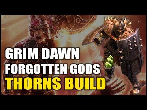 GRIM DAWN: Dual Shield THORNS Warlord Build - Forgotten Gods Expansion