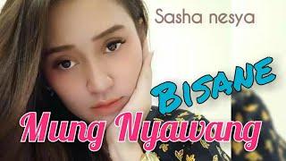 Bisane Mung Nyawang ( COVER ) Cipt. Ali Px. Voc Sasha Nesya.. By PUJI CANSAS.